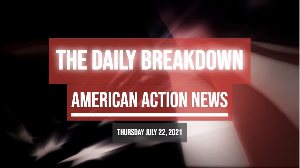AAN Daily Breakdown Thursday 22 July 2021
